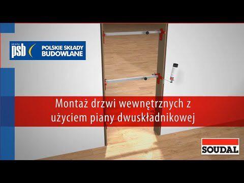 Montaż drzwi z użyciem pianki montażowej dwuskładnikowej – SOUDAL